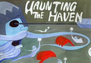 haunting the haven